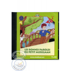 les bonnes paroles du petit musulman (CD) sur Librairie Sana