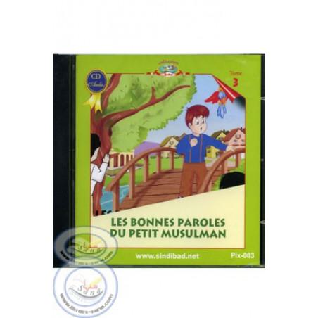 les bonnes paroles du petit musulman (CD)