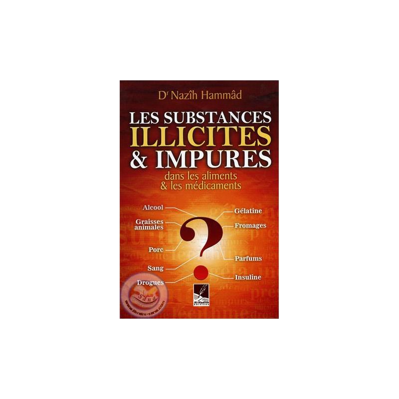 les substances illicites et impures (dans les aliments et les médicaments) sur Librairie Sana