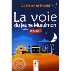 la voie du jeune musulman volume 1