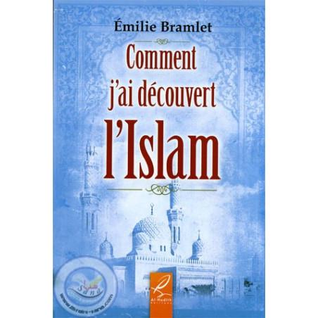 comment j'ai découvert l'islam d'après Emilie Bramlet