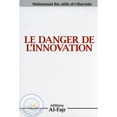 le danger de l'innovation