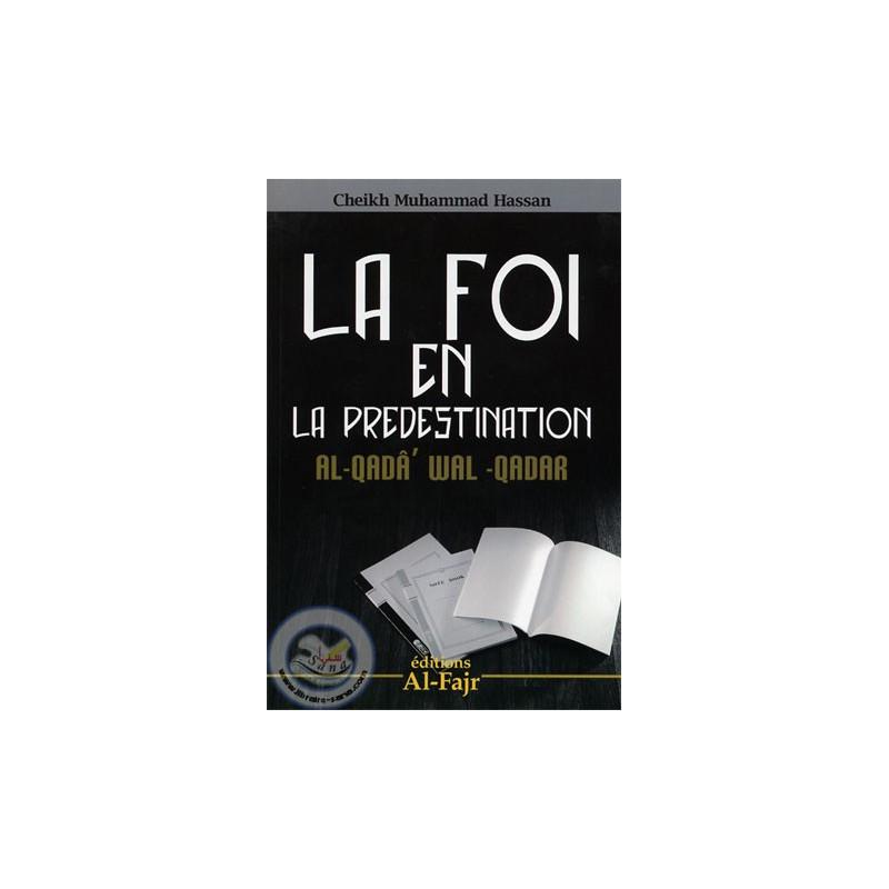 la foi en la predestination sur Librairie Sana