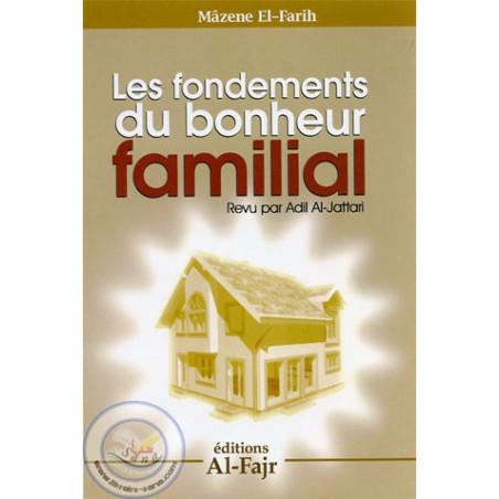 les fondements du bonheur familial