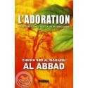 l'adoration et son influence sur la vie du musulman sur Librairie Sana