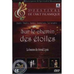 sur le chemin des étoiles (3eme festival de l'art islamique) sur Librairie Sana