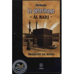 le pèlerinage (al hadj)