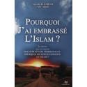 Pourquoi j'ai embrassé l'islam sur Librairie Sana