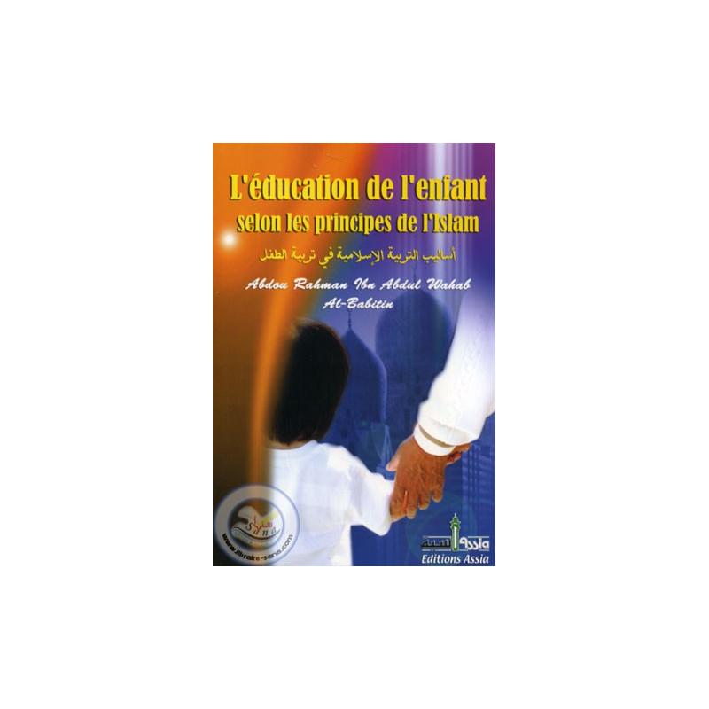L'éducation de l'enfant selon les principes de l'islam sur Librairie Sana