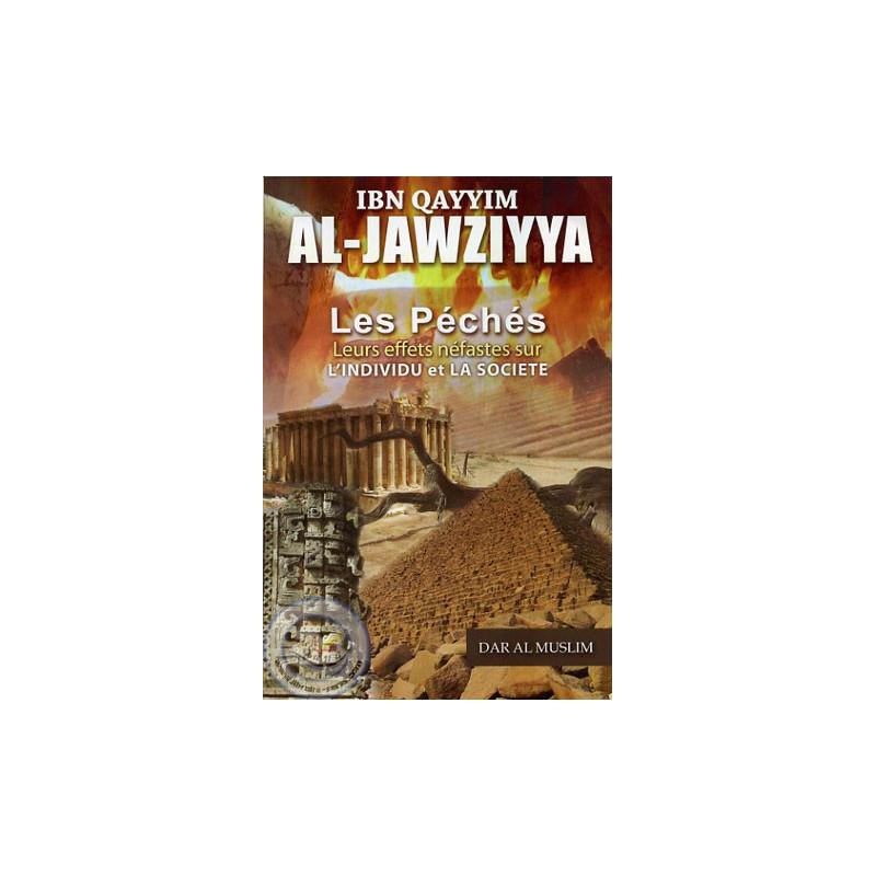 les péchés leurs effets néfastes sur l'individu et la société sur Librairie Sana