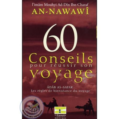 60 conseils pour réussir son voyage