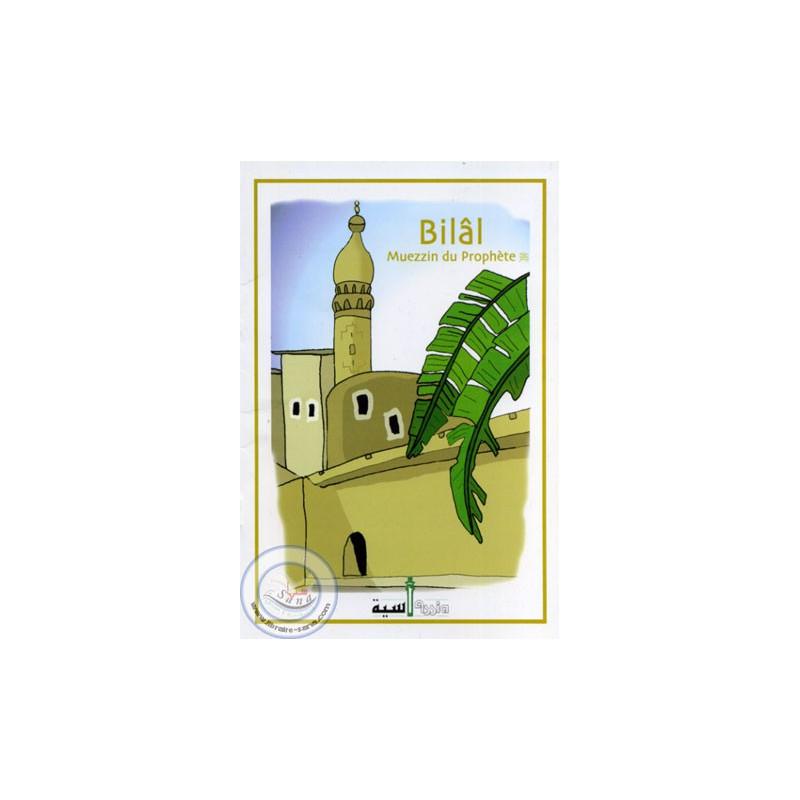Bilâl muezzin du prophète sur Librairie Sana