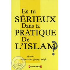Es-tu sérieux dans ta pratique de l'Islam? sur Librairie Sana