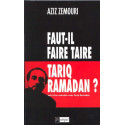 Faut-il faire taire Tariq Ramadan ? sur Librairie Sana