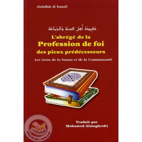 L'abrégé de la profession de foi des pieux prédécesseurs