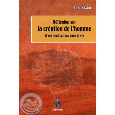 Réflexion sur la création de l'homme et ses implications dans la vie