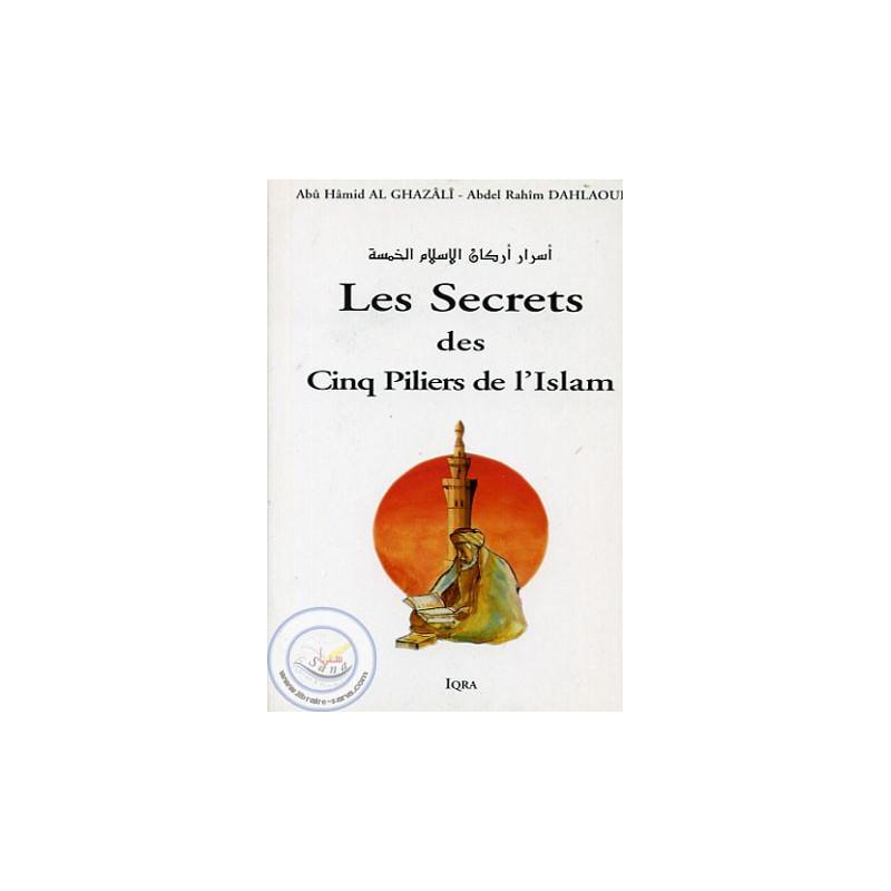 Les secrets des cinq piliers de l'Islam sur Librairie Sana