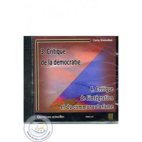 Critique de la démocratie/Critique de l'intégration et du communautarisme