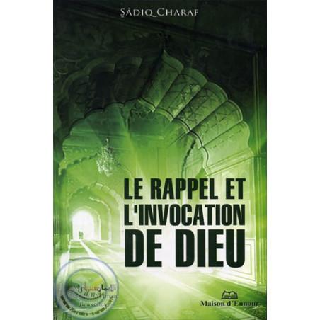 Le Rappel et l'invocation de Dieu