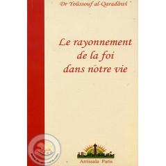 Le rayonnement de la foi dans notre vie sur Librairie Sana
