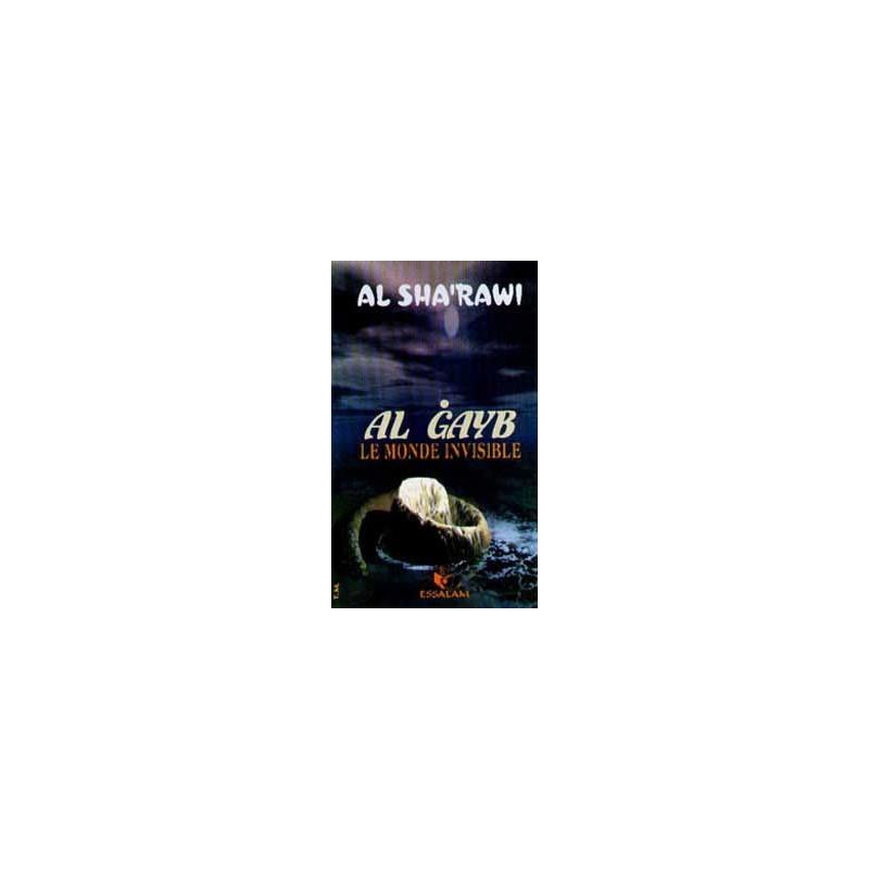 Al-Ghayb, le monde invisible sur Librairie Sana
