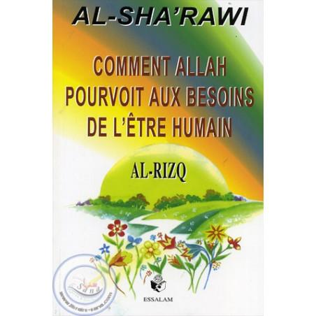 Rizq (al) – Comment Allah pourvoit à nos besoins