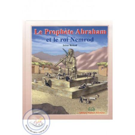 Le Prophète Abraham et le roi Nemrod