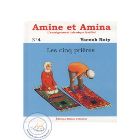 Amine et Amina 4 - Les 5 prières