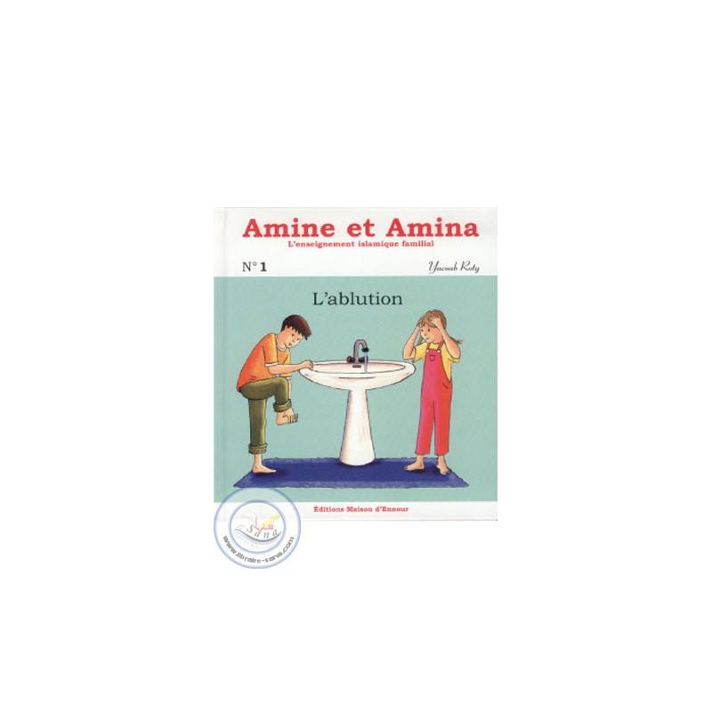 Amine et Amina 1 - L'ablution sur Librairie Sana