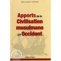 Apports de la Civilisation musulmane à l'Occident sur Librairie Sana