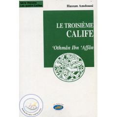 Le troisième calife 'Othmân Ibn 'Affân sur Librairie Sana