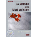 La Maladie et la Mort en Islam sur Librairie Sana