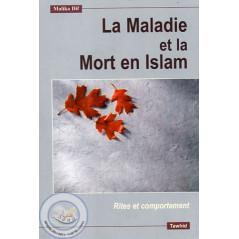 La Maladie et la Mort en Islam