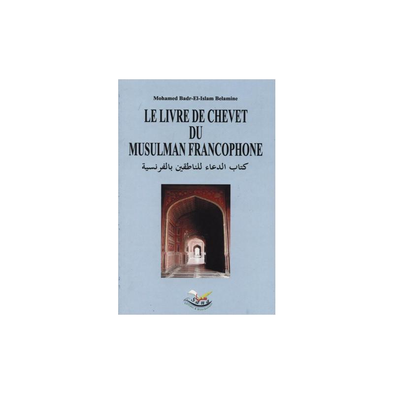 Le livre de chevet du musulman francophone sur Librairie Sana