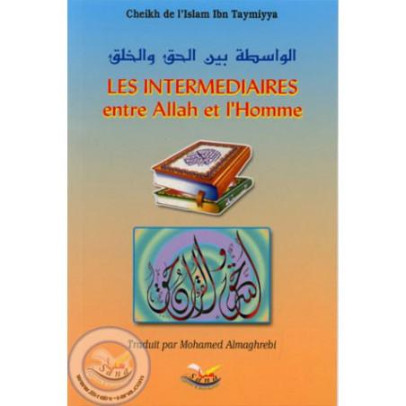 Les intermediaires entre Allah et l'Homme