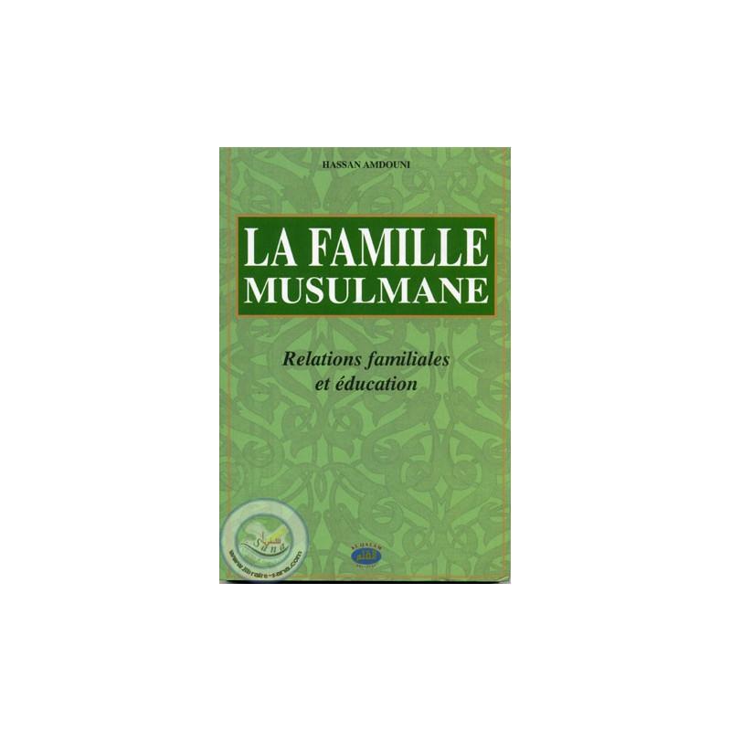 La Famille Musulmane sur Librairie Sana