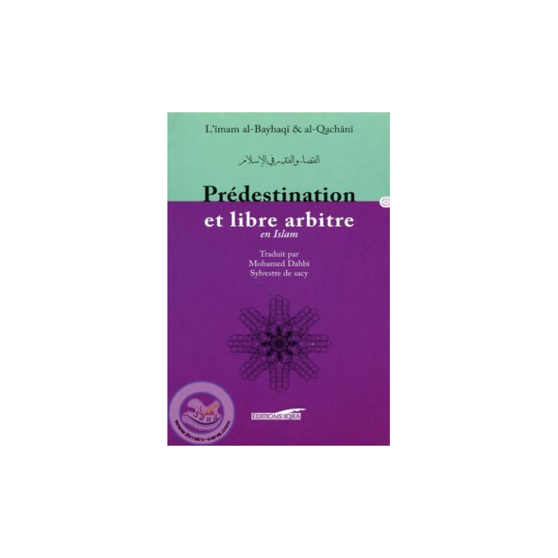 Prédestination et libre arbitre sur Librairie Sana