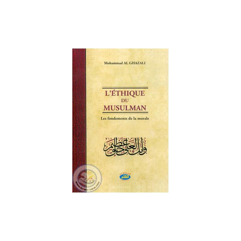 L'éthique du musulman sur Librairie Sana