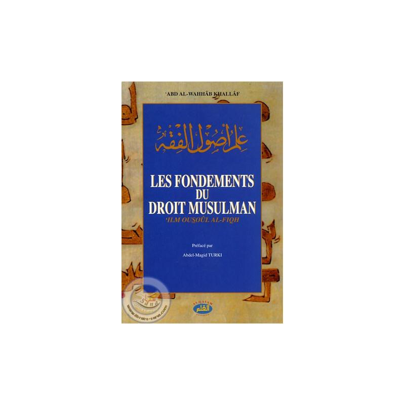 Les Fondements du droit musulman sur Librairie Sana