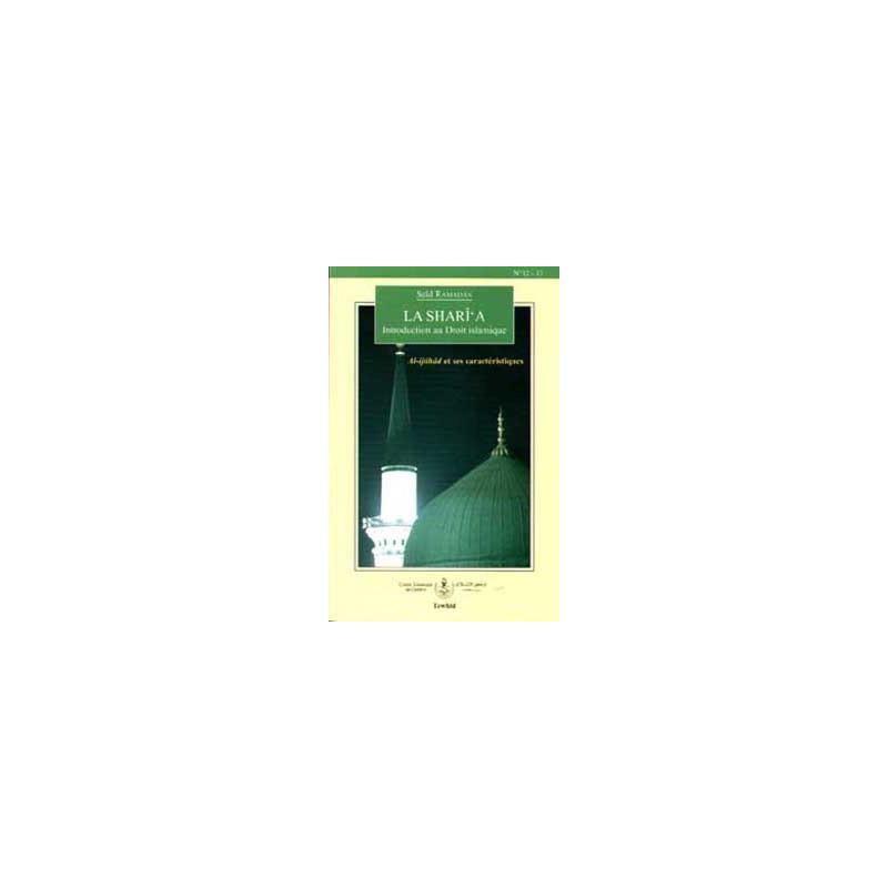 la Sharî'a – Introduction au droit islamique sur Librairie Sana