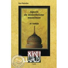 Aspects du monothéisme musulman sur Librairie Sana