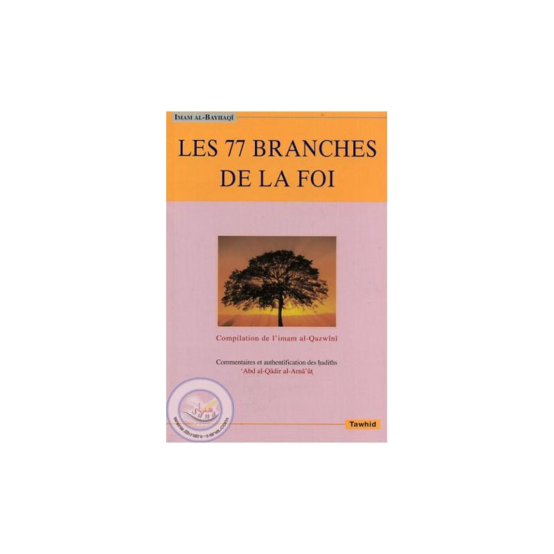 Les 77 branches de la Foi sur Librairie Sana