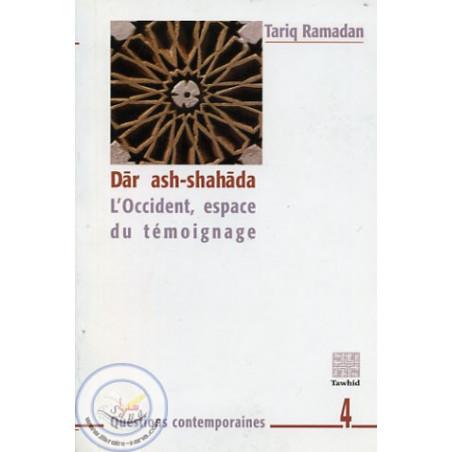 Dâr ash-shahâda (l'Occident, espace du témoignage)