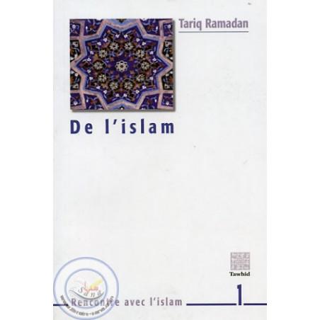 De l'Islam: Tariq Ramadan