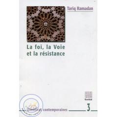 La Foi, la Voie et la résistance sur Librairie Sana