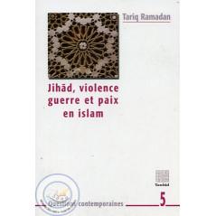 Jihâd, violence, guerre et paix en Islam sur Librairie Sana