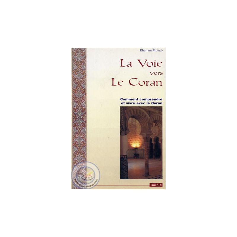 La Voie vers le Coran sur Librairie Sana
