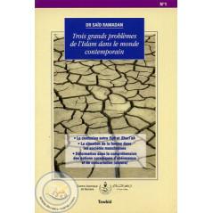 Trois grands problèmes de l'Islam dans le monde contemporain sur Librairie Sana