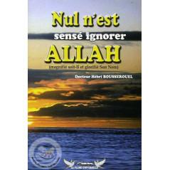 Nul n'est censé ignorer Allah