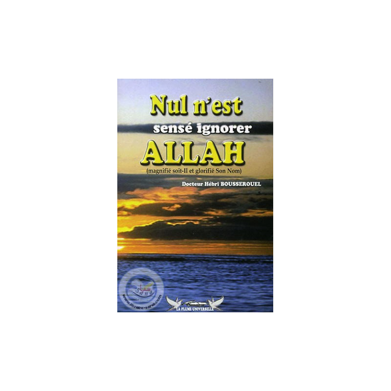 Nul n'est sensé ignorer Allah sur Librairie Sana